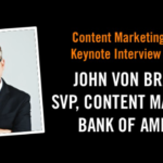 Content Marketing Interview: John von Brachel #CMWorld
