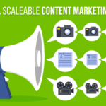 5 steps to a scaleable content marketing campaign