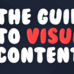 Marketing News: Visual Content Guide & the Cost of Influencer Marketing