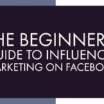 The Beginner's Guide to Influencer Marketing on Facebook | Simply Measured