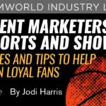 Content Marketing in Sports & Showbiz: It Isn't All Fun & Games
