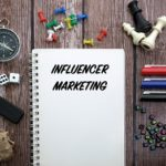 How to Get Influencer Marketing to Work for You