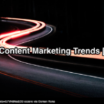 How To Use 2018 B2B Content Marketing Trends To Improve Results