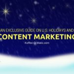 An Exclusive Guide on U.S. Holidays and Content Marketing