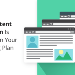 Why Content Curation Is Important in Your Marketing Plan